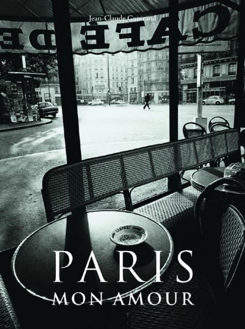Paris Mon Amour de Jean Claude Gautrand