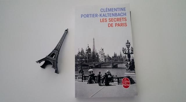 Secrets de paris de cl mentine portier kaltenbach for Les secrets de paris